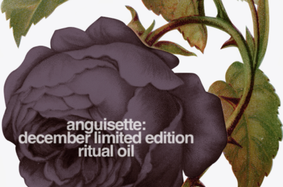 Last Day to Buy Anguisette Limited Edition Ritual Oil